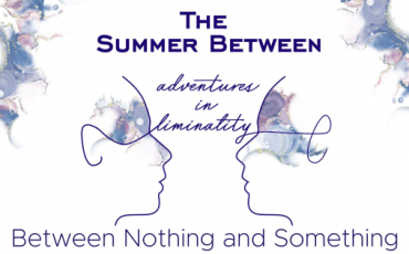 Adventures in Liminality: Between Nothing and Something