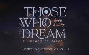 Those Who Dream…keep awake