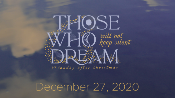 Those Who Dream…will not keep silent