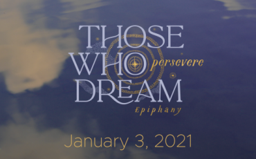 Those Who Dream…persevere