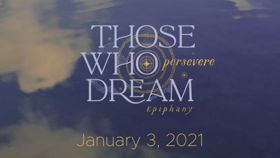 Those Who Dream…persevere