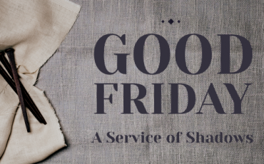 Good Friday Service – April 2, 2021