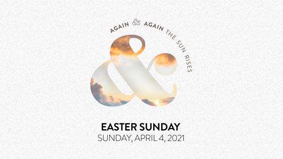 Again and Again, the Sun Rises (Easter Service)
