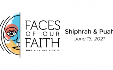 Faces of Our Faith: Shiphra and Puah