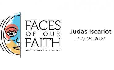 Faces of Our Faith: Judas Iscariot (ft. Rev. Kim Brewer)