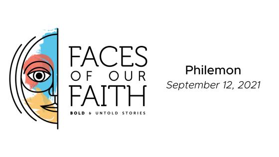 Faces of Our Faith: Philemon